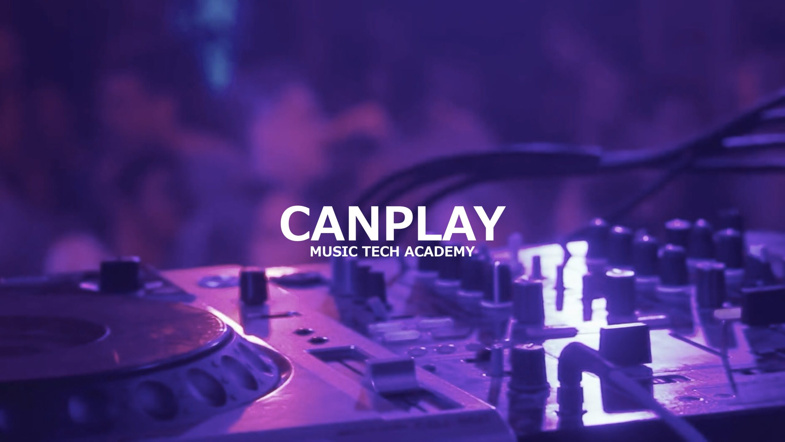 MUSIC TECH ACADEMY CANPLAY